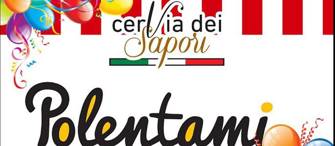 Arriva a CeArriva a Cervia Polentami in Festa: una settimana di menù a base di polenta rvia Polentami in Festa: una settimana di menù a base di polenta